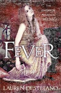 Fever (Chemical Garden 2)