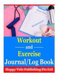 Workout and Exercise Journal/ Log Book