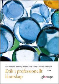 Etik i professionellt lärarskap 2:a uppl