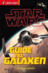 Star Wars. Guide till galaxen