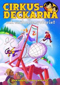 Cirkusdeckarna och snöbollsmysteriet