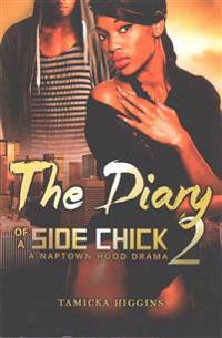The Diary of a Side Chick 2: A Naptown Hood Drama