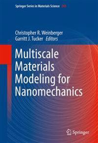 Multiscale Materials Modeling for Nanomechanics