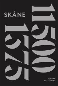Skånes historia. Del 1 : 11500 - 1375