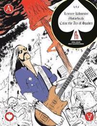 Lemmy Kilmister of Motorhead: Color the Ace of Spades