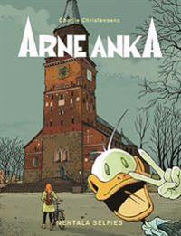 Arne Anka. Håll truten