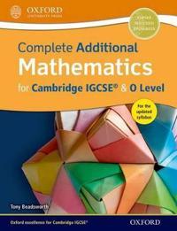 Complete Additional Mathematics for Cambridge IGCSE (R) & O Level
