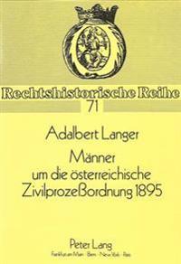 Maenner Um Die Oesterreichische Zivilprozessordnung 1895: Zusammenspiel/Soziales Ziel