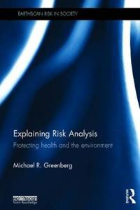 Explaining Risk Analysis