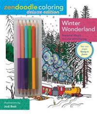 Zendoodle Coloring: Winter Wonderland: Deluxe Edition with Pencils