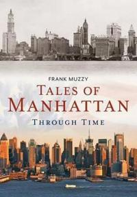 Tales of Manhattan Through Time