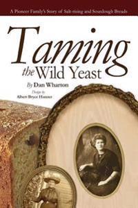 Taming the Wild Yeast