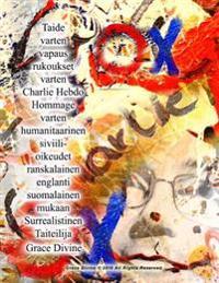 Taide Varten Vapaus Rukoukset Varten Charlie Hebdo Hommage Varten Humanitaarinen Siviili- Oikeudet Ranskalainen Englanti Suomalainen Mukaan Surrealist