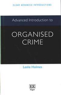 Advanced Introduction to Organised Crime