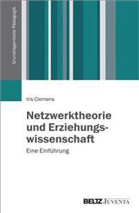 Netzwerktheorie und Erziehungswissenschaft