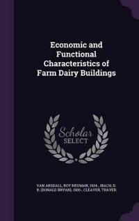 Economic and Functional Characteristics of Farm Dairy Buildings