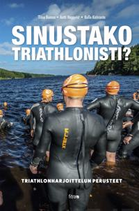 Sinustako triathlonisti?