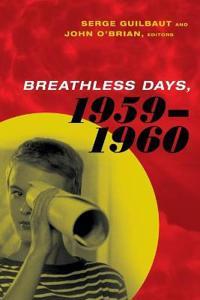 Breathless Days, 1959-1961