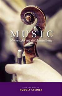 Music: Mystery, Art and the Human Being