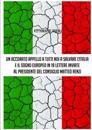 UN Accorato Appello A Tutti Noi A Salvare L'Italia E Il Sogno Europeo in 19 Lettere Inviate Al Presidende Del Consiglio Matteo Renzi