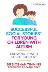 Successful Social Stories™ for Young Children