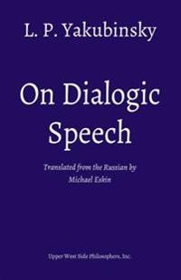 On Dialogic Speech