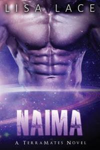 Naima: A Scifi Alien Mail Order Bride Romance