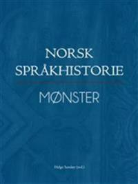 Norsk språkhistorie I. Mønster - Helge Sandoy pdf epub