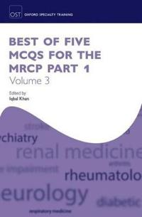 Best of Five MCQs for the MRCP