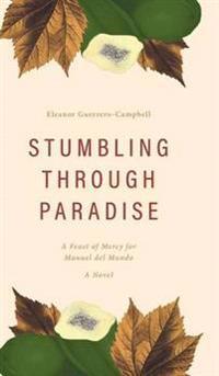 Stumbling Through Paradise