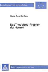 Das Theodizee-Problem Der Neuzeit: Ein Beitrag Zur Historisch-Systematischen Grundlegung Politischer Theologie