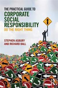 Practical Guide to Corporate Social Responsibility