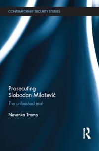 Prosecuting Slobodan Milosevi?