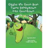 Giggles the Green Bean Turns Stinkytown into Greentown