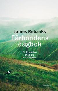 Fårbondens dagbok. Ett liv på den engelska landsbygden
