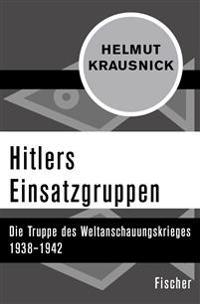 Hitlers Einsatzgruppen