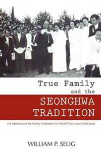 True Family and the Seonghwa Ceremony