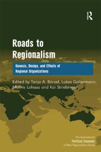 Roads to Regionalism