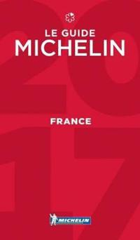 Michelin Guide France 2017: Hotels & Restaurants