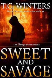 Sweet and Savage