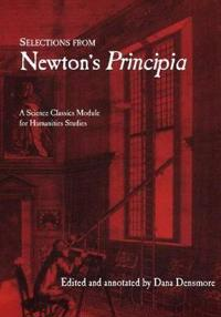 Selections from Newton's Principia: A Science Classics Module for Humanities Studies
