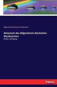 Almanach Des Allgemeinen Deutschen Musikvereins