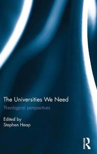 The Universities We Need: Theological Perspectives