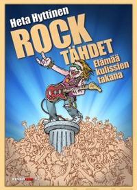 Rocktähdet - Elämää kulissien takana