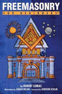 Freemasonry for Beginners