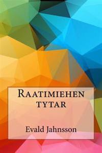Raatimiehen Tytar