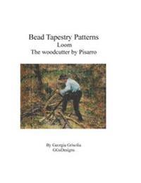 Bead Tapestry Patterns Loom the Woodcutter by Camille Pissaro