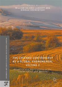 The Lysenko Controversy As a Global Phenomenon