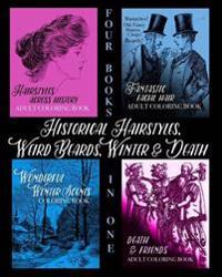 Historical Hairstyles, Weird Beards, Winter and Death: Adult Coloring Book