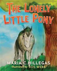 The Lonely Little Pony